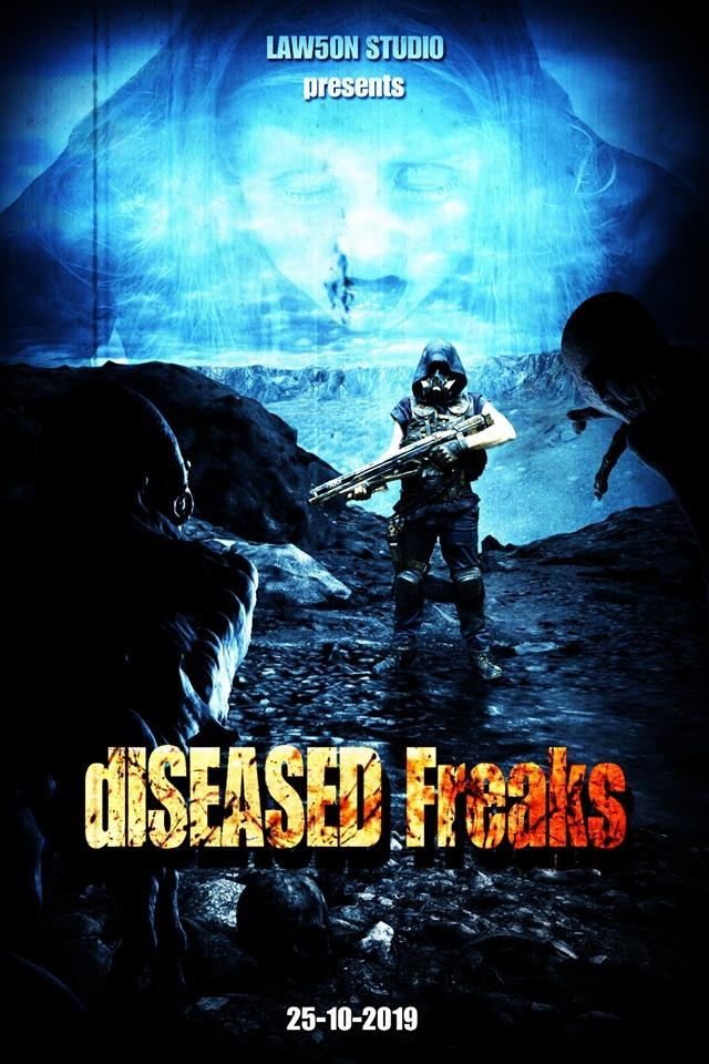 The Poster for Steven J.R Lawson's upcoming film, Diseased Freaks.